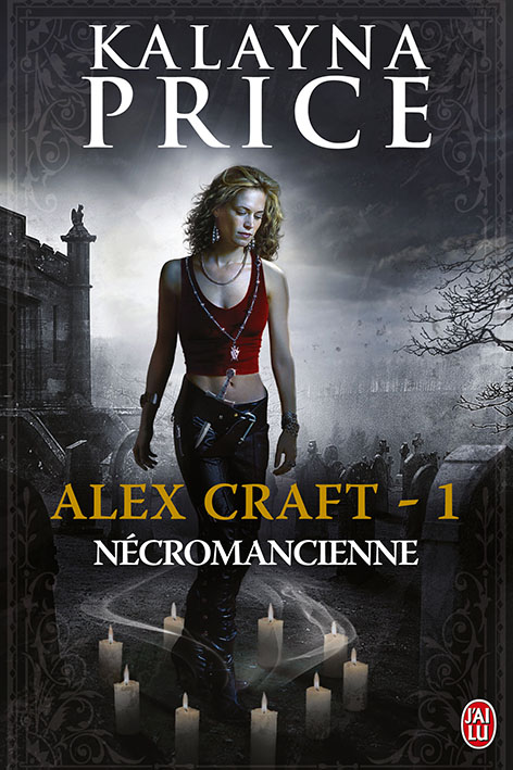 alex craft - Alex Craft - Tome 1 : Nécromancienne de Kalayna Price 9782290037690_alexcraftt1_couv_bd